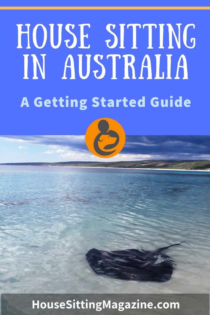 House Sitting in Australia - The ultimate guide to house sitting in Oz! #housesitting #housesittingaustralia #beginhousesitting