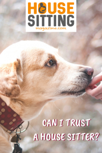Can I trust house sitters?