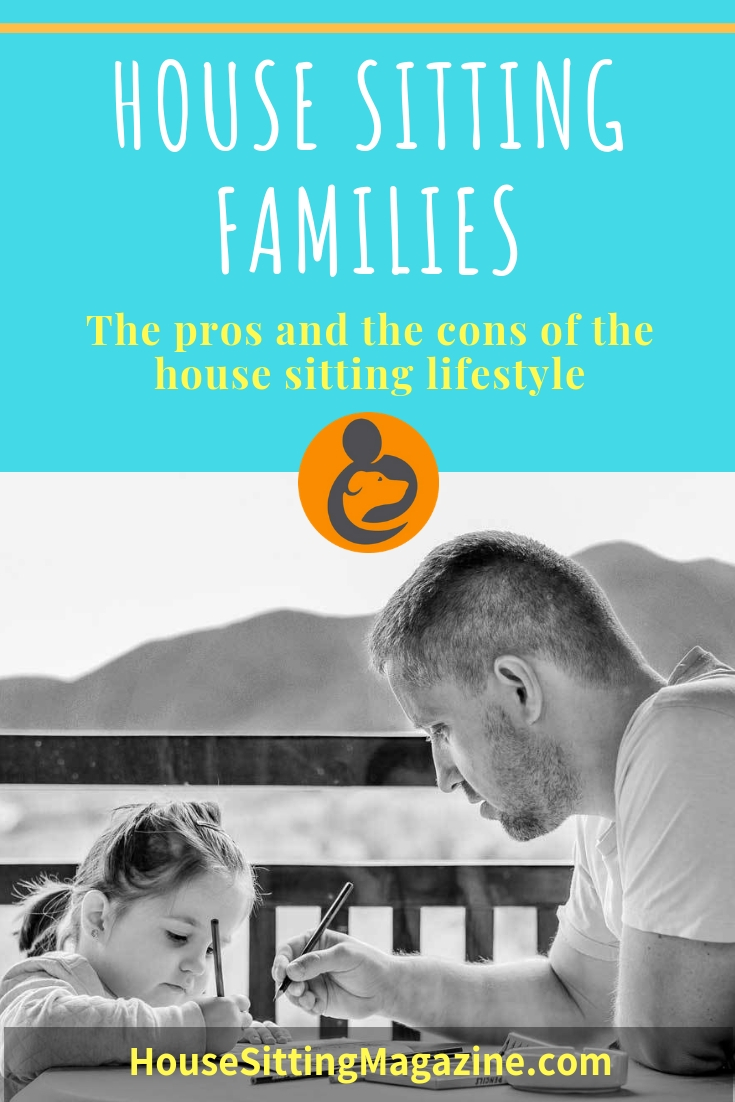 Could house sitting be a good fit for your family as you travel the world? Get the pros and the cons from five travel families and find out what's involved. #housesittingfamilies #housesitting #familyhousesitting #housesittingforbeginners #travelfamilies