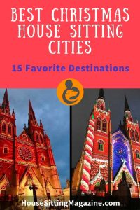 Christmas House Sitting - We asked 15 house sitters where their favorite locations were and this is what they said #housesitting @christmashousesitting #cityhousesitting @homesittingchristmascities