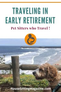 How you can use house sitting to help travel in early retirement #earlyretirement #retireearly #housesitting #travelmore