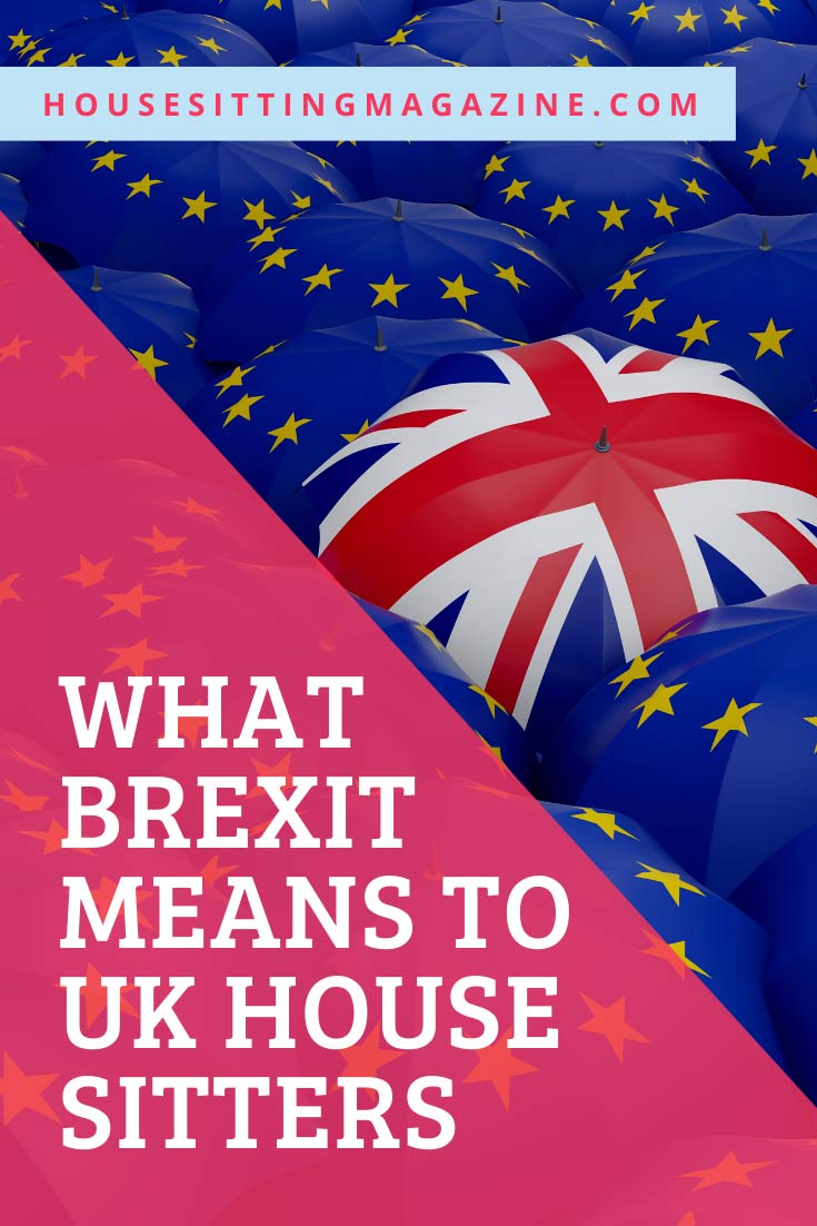 House sitting and Brexit Explained #Housesitting #brexit