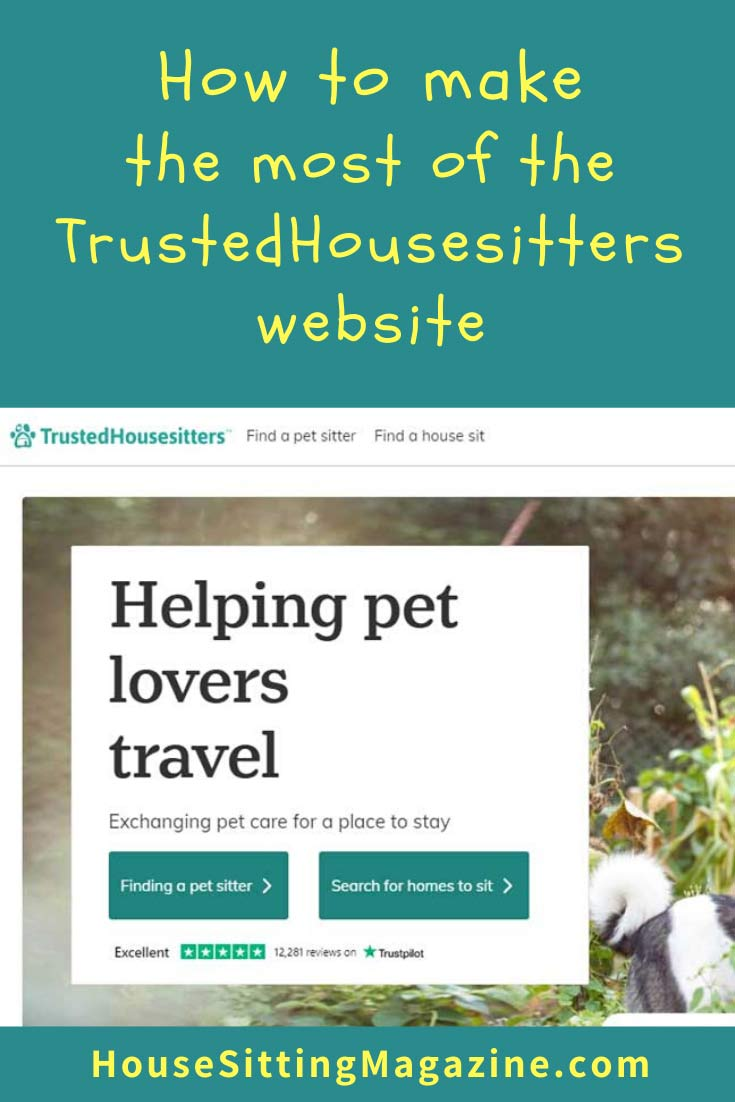 How to make the most of TrustedHousesitters #trustedhousesitters #housesitting
