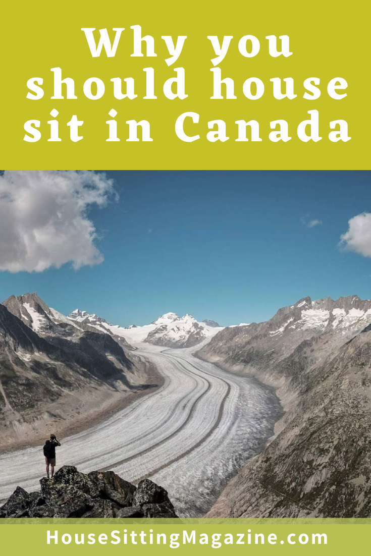 Why you should house sit in Canada #housesittingcanada #snowbirdhousesits