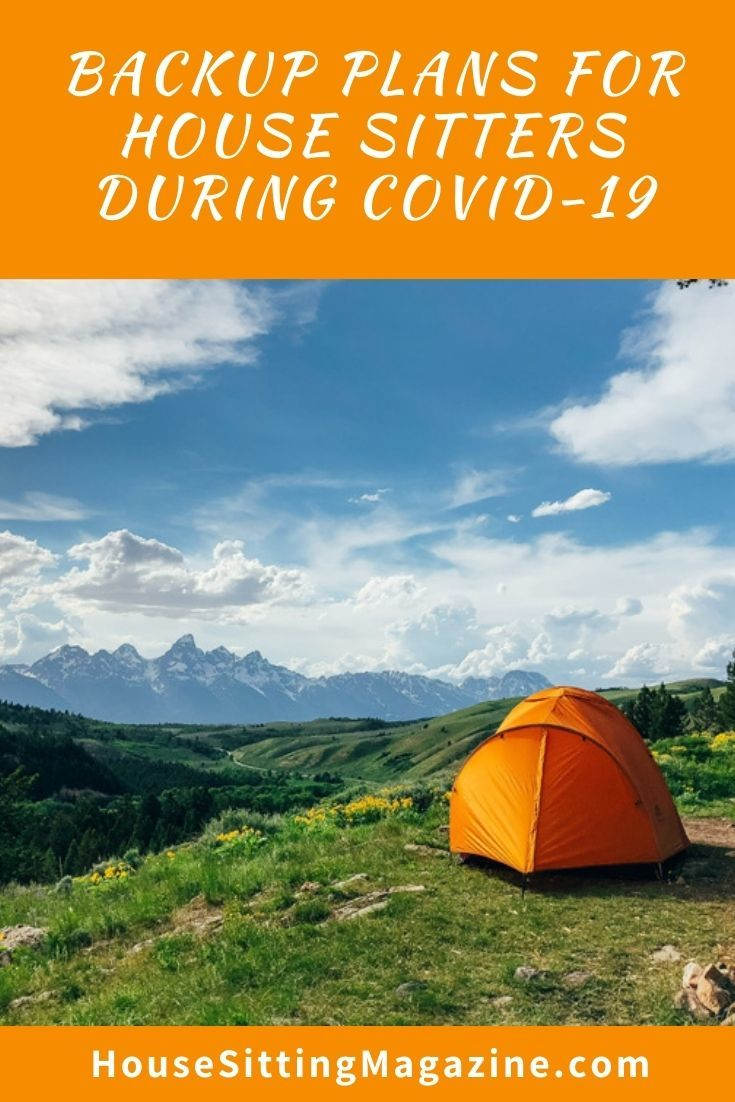 Backup plans for Full time house sitters during Covid 19 - how house sitting is changing during Covid 19 #housesitting #housesittingcovid19 #backupplansforhousesitters