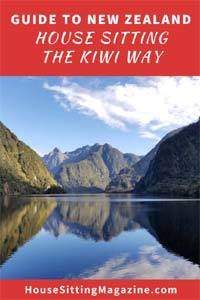 The Ultimate Guide to House Sitting in New Zealand - house sit the Kiwi way #kiwihousesitters #housesittingnewzealand #housesitting